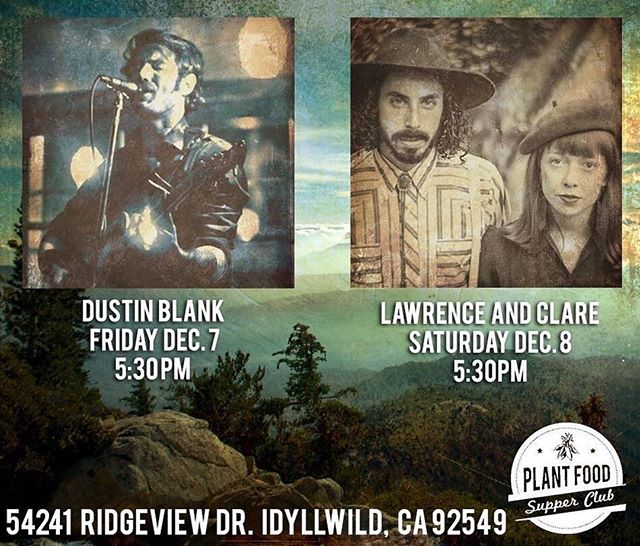 We play @plantfoodsupperclub tonight in Idyllwild.  _________________ #LawrenceAndClare #TheMusicalDuo #Folk #Americana #Harmony #Acoustic #IndieMusic #LiveBand ________________