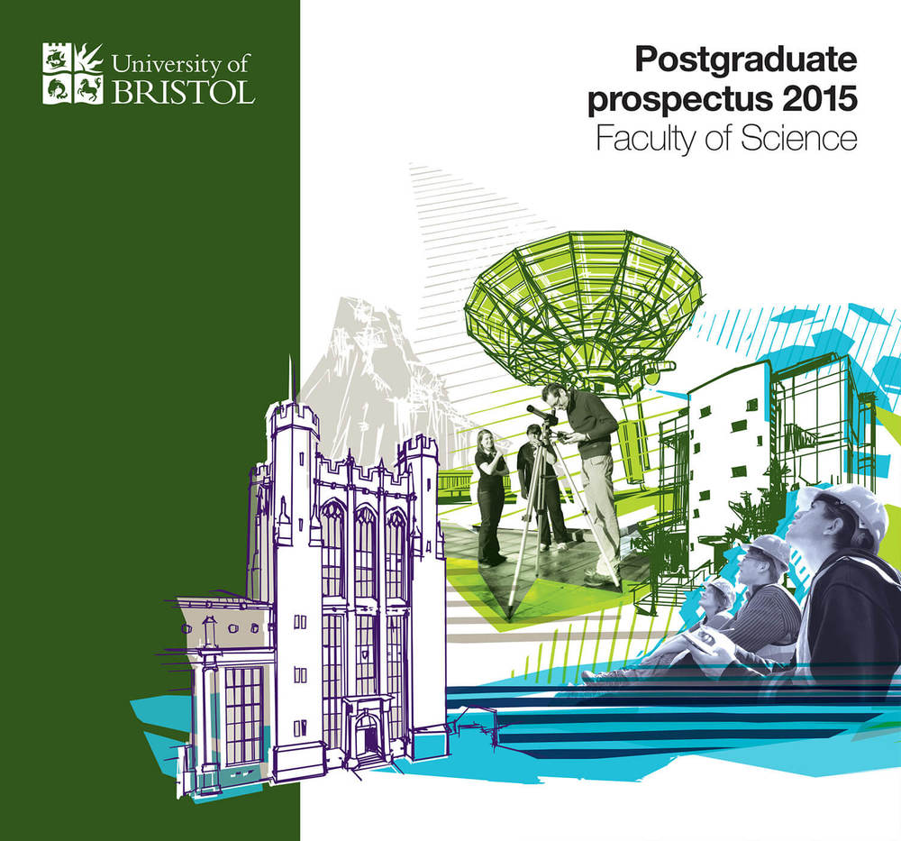 University of Bristol Postgraduate Prospectus Faculty Cover 2015_03