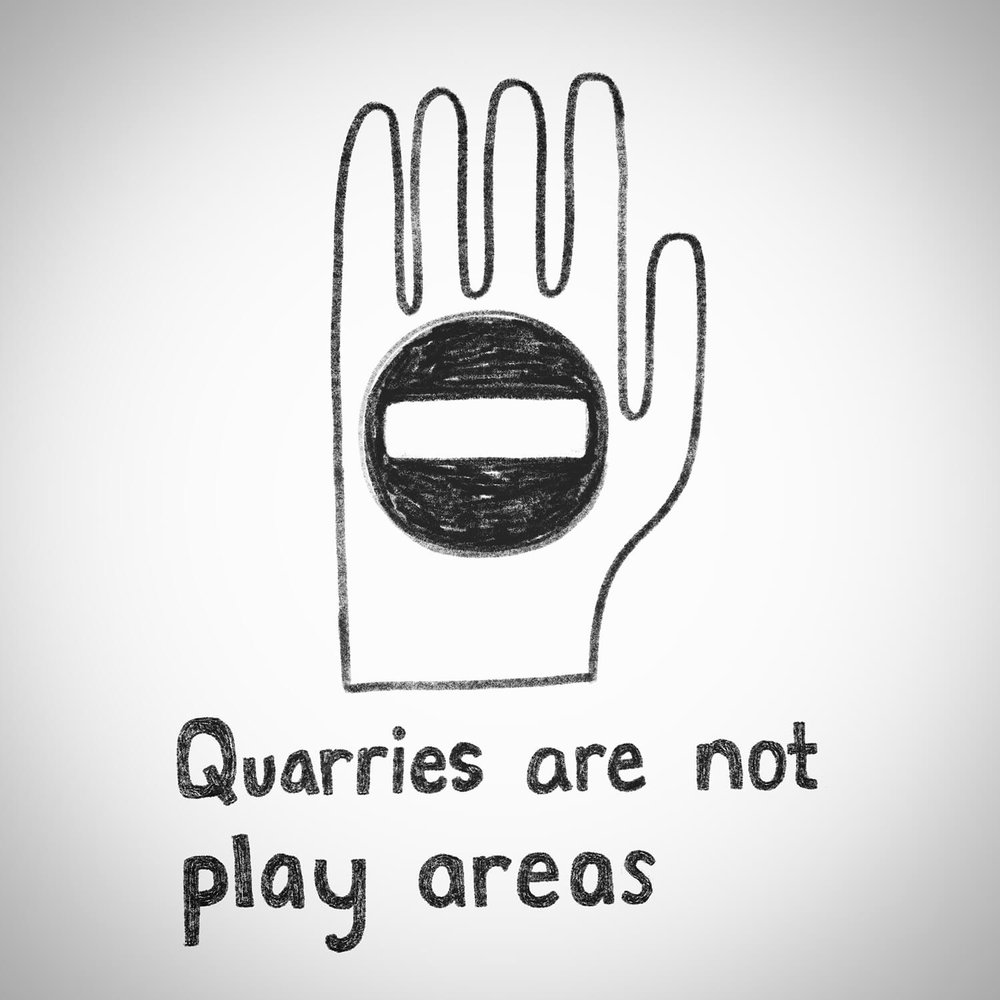 Quarries are not play areas.jpg