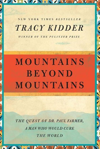 "<a href=""http://amzn.to/1E4DLAr"">Mountains Beyond Mountains<strong>In this beautiful biography of Paul Farmer, learn what it's like to be truly driven by a cause - curing the world.</strong></a>"