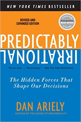 "<a href=""http://amzn.to/1E6mre3"">Predictably Irrational<strong>Our evolved brains have countless irrational quirks. Don't trust your intuition before understanding where it's flawed.</strong></a>"
