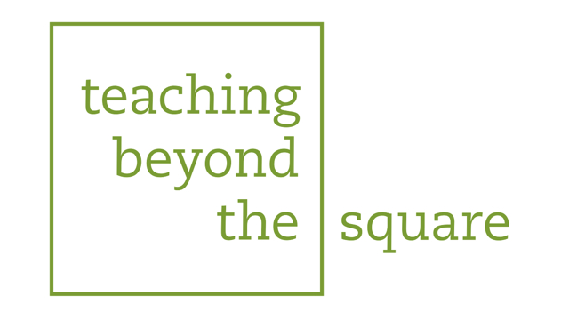 Teaching Beyond the Square