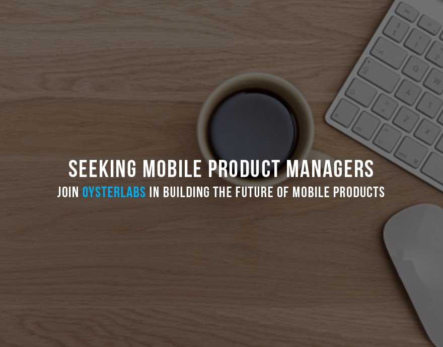 Join us in building the future of mobile products and platforms! Headquartered in New York City, we're a passionate team working closely with exciting startups and brands to deliver strategic mobile offerings.      Interested?  Email us at   careers@oysterlabs.com       OysterLabs   is seeking a Mobile Product Manager to work with clients and internal teams to meet the demands of our growing client base. Must be a multi-skilled leader who helps project teams define and deliver the right mobile solutions for our clients. We work collaboratively with internal teams, developers, UX/designers and clients on innovative mobile projects. Must be able to drive the entire development lifecycle and lead product evolution from concept to launch.   Successful Product Managers at OysterLabs establish a shared vision by understanding the goals of client's business requirements and can prioritize tasks to successfully launch their mobile products. They have a natural ability to simplify complex and technical concepts and to plan, prioritize and seamlessly integrate all moving parts in order to release high-quality products. They bring a strategic perspective to projects as well as contribute hands-on in order to get things done.   This person will be a key hire in the evolution of OysterLabs and our bright future.    RESPONSIBILITIES      Work directly with clients to define and manage product roadmaps to realize business goals and strategies for mobile app and technology businesses.   Help define the core product vision, goals, functionality and requirements.   Collaborate with user experience experts, designers, engineers and clients to reach the best possible version of a feature or product to bring to market.   Create and maintain product roadmaps, feature backlogs and product documentation such product requirement docs, user stories, and use cases.   Prioritize development activities with engineering teams, assist in determining the best technical implementation methods, work closely with QA on acceptance testing and lead product launches.     QUALIFICATIONS     Minimum 3 years of product/project management experience in a digital environment.   Experience with agile methodologies and an understanding of product management's role in various development methodologies.   Proven track record of leading and delivering digital products and services.   Strong leadership, communication and presentation skills.   Comfortable working direct with clients and understand additional business opportunities.    Experience using JIRA or similar project management software.   Strong analytical problem solving and decision making skills.   Ability to quickly understand, simplify, internalize and communicate complex or technical concepts.   Demonstrated thoroughness, follow-up and attention to detail.   BA/BS Degree.     OysterLabs is an equal opportunity employer (EOE).     ABOUT    OysterLabs is a mobile technology company. We create special mobile app experiences for our customers and have just launched a proprietary SaaS based Analytics, CRM and Messaging platform for mobile apps, called OysterLabs AQUA™. We define the way brands and companies build valuable relationships with their mobile audience as well as understand the data that can dictate future mobile strategy and iterations of development.    Interested?  Email us at   careers@oysterlabs.com
