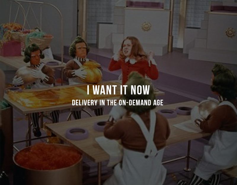 "I Want It Now: Delivery in the On-Demand Age    As much as we may scowl at the likes of   Veruca Salt in Willy Wonka's Charlie and the Chocolate Factory  , we live in an instant-gratification society - specifically if you live in a highly-populated urban environment (New York, San Francisco, Los Angeles). You're probably familiar with this way of living - you want it now, and you'll pay for instant convenience.    I've rounded up a few of my favorite companies in the On-Demand Delivery space - which will continue to explode in 2014. Tweet to me   @MaryEliseChavez   and share yours!      @uber  |  Uber.com     Everyone's Private Driver™    My name is Mary, and I'm an Uber Addict.  I used Uber 7 times this past weekend - and loved every ride. Friendly, well-mannered and streetwise drivers made my city-hopping a breeze.    Uber uses   Twilio   to keep riders informed throughout the customer experience, serving up real-time text message updates.        With   $258MM of funding from Google Ventures  , many have said Uber is the early winner in the on-demand transport space. However, this  space is hot and quickly evolving, check out some other companies entering at different angles.        Sidecar    - Select the vehicle, driver and price      Lyft    - On-demand ridesharing      Hailo    - The Taxi Magnet      Zipcar    - Rent a car for a few minutes or hours (an old favorite)         @seamless  |  Seamless.com     My use of Seamless hit a low when I ordered a cupcake from a shop… beneath my apartment. You see, I was in a House of Cards binge-fest and couldn't be bothered to walk downstairs. 15 minutes later I was enjoying my Chai cupcake while gasping at the cunning of The Underwoods.    But I'm not the only one, friends have shared their stories of delivery indulgence - like my friend that orders from her local french bistro before dinner parties and plays it off as ""culinary talent.""   The convenience of any-time, anything food delivery is a luxury many urbanites rely on.    The merger of Grubhub and Seamless in 2013 has enabled   Seamless to file an IPO   - expected to happen in the early half of 2014.     Grubhub   's  portfolio includes  Seamless,   Grubhub  ,   MenuPages   and   AllMenus   and boasts  150,000+ daily orders through the combined properties.         An honorable mention   in the on-demand food space goes to   Instacart ,  which deliveries groceries in 1 hour- my cousin lives in San Francisco and loves this service - can't wait for it to come to New York!          Postmates     Need delivery in under 1 hour for anything - from food to cosmetics, books to an errand you don't have time for - check out Postmates. With real-time tracking you can see the status of your delivery. Pricing starts at $5 and is based on distance of delivery.      Postmates wildly popular ice cream promotion   from last summer.         WunWun    Finally available in   Brooklyn ,  WunWun (w hat you need, when you need it) is a similar concept to Postmates - delivery of anything at anytime. WunWun has partnerships with a sampling of brands (e.g.   a 2013 promotion with men's skincare brand      Anthony for Men )  ,    the retailer absorbs the cost of delivery   , to enhance the customer experience.     Interesting Marketing Gets You Noticed  Their Oct 2013 campaign to use the app and get   Free Halloween Candy delivery   (from the best candy shop in New York,   Economy Candy!  ) was similar to Uber's   Kitten delivery campaign   for National Cat Day in 2013.        Brands Joining In    Lifestyle-oriented brands are experimenting with this trend too, like   Kate Spade's Saturday .  Last summer, the brand opened a   shoppable, interactive storefront - complete with free 1 hour delivery  . I love seeing native retail-brands experiment with digital applications to evolve their brands.        Mega-retailers Amazon and   Ebay Now   (encourages shopping locally but has partnered with Best Buy and Target and is $5/per order) offer select merchandise for delivery. They have their own strategies and operations in place for on-demand and time sensitive deliveries - stay tuned for who comes out on top.     Final Thoughts:  The winners will out perform with gold-star customer service.     Written by Mary Elise Chavez, Creative Director of   OysterLabs"