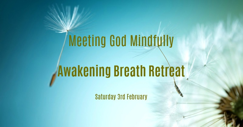 Meeting God Mindfully - Day One