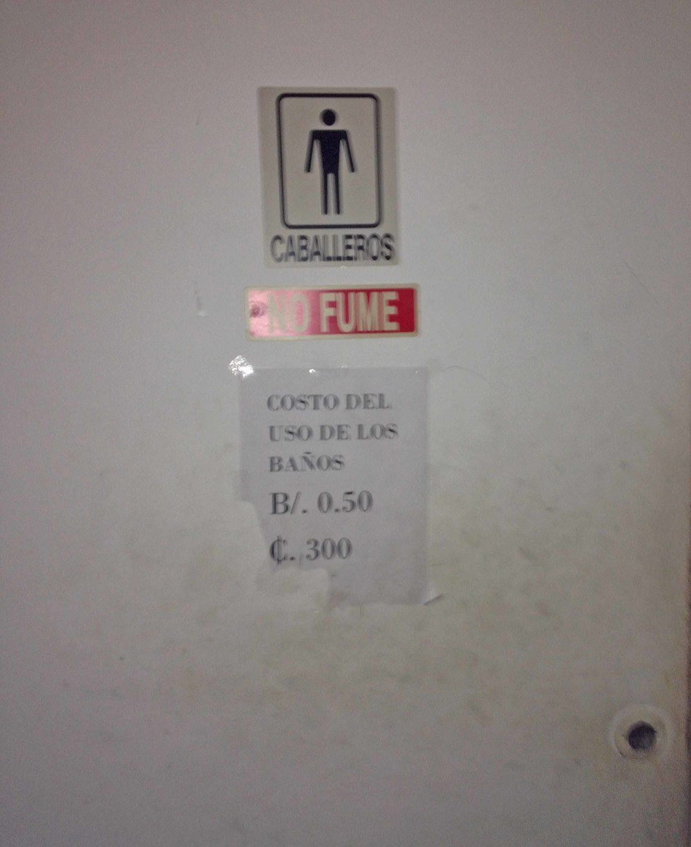 Men's restroom: $.50 or 300 colones - pay at the table in the hall