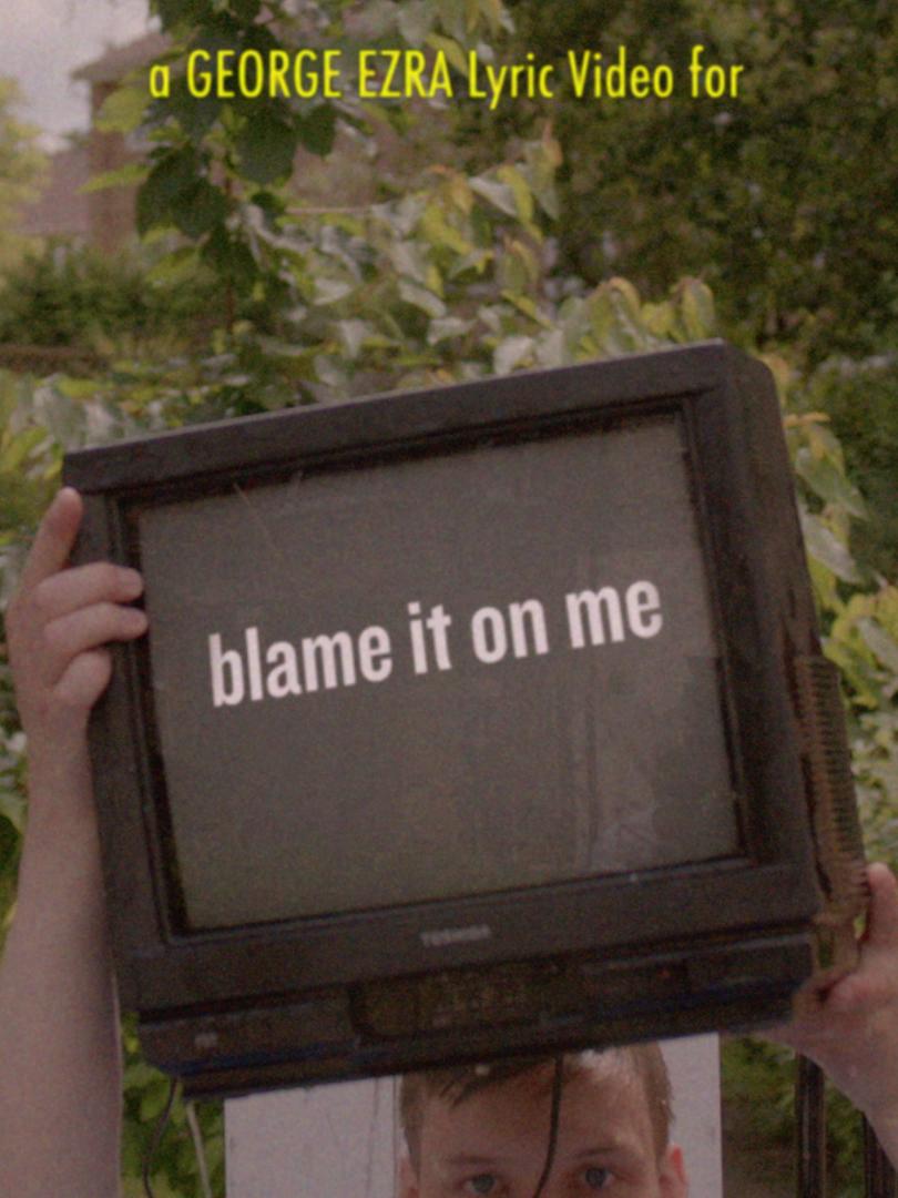 George Ezra - Blame It On Me (Lyric Version)