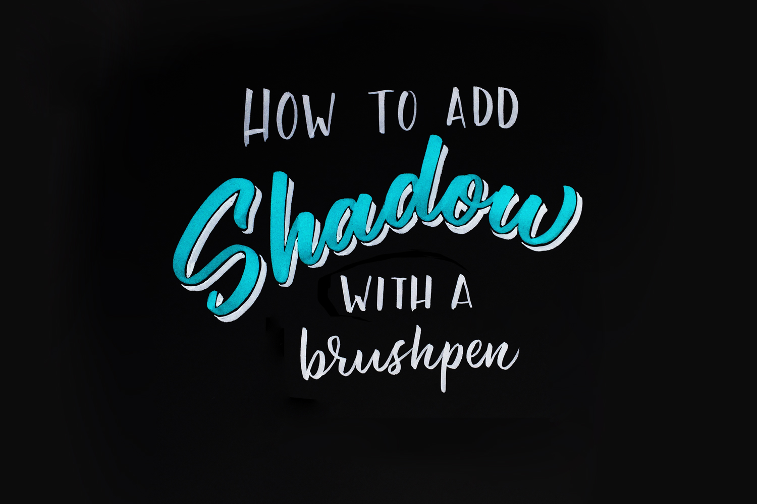How To Add Shadow With A Brush Pen Noah Camp 3d Typography Hand