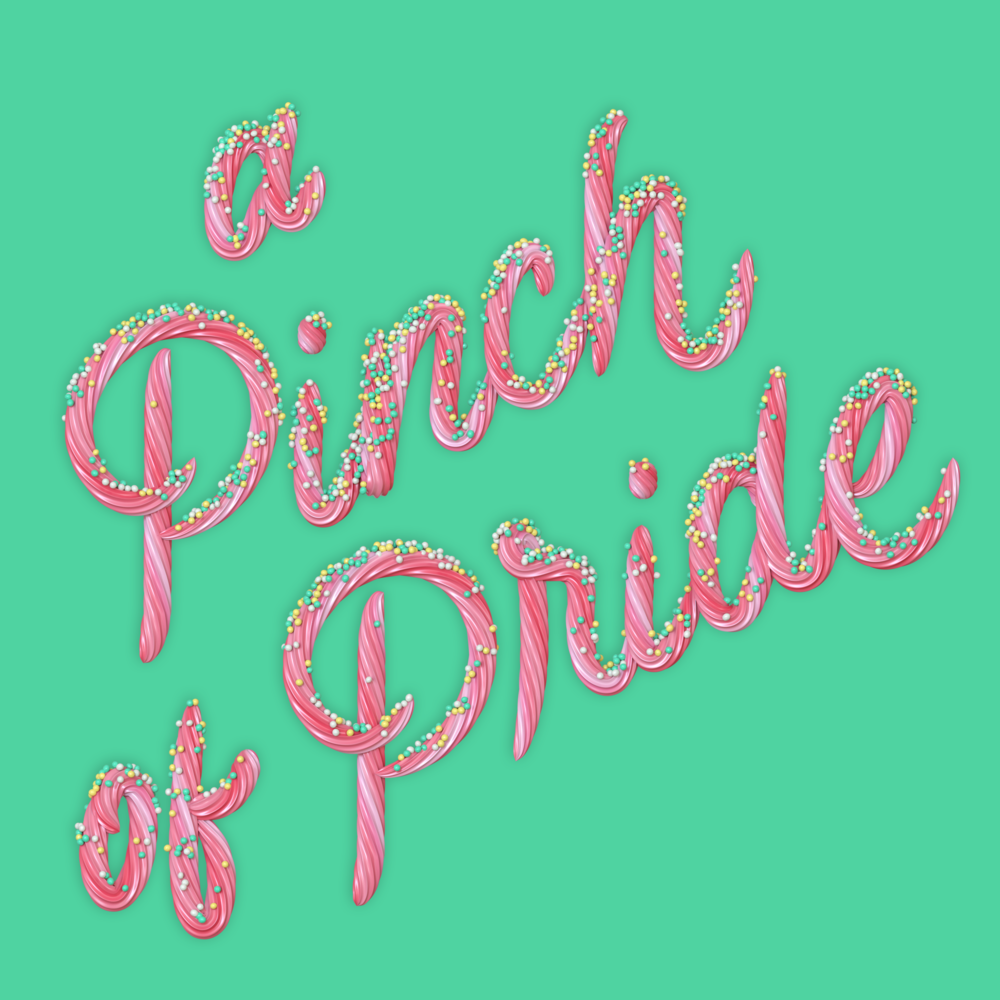 A Pinch of Pride 3d type lettering icing letters with sprinkles by Noah Camp