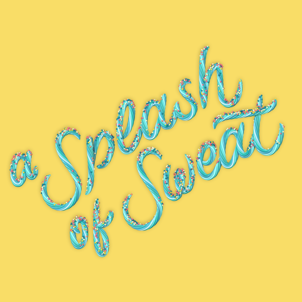 """A Splash of Sweat"" 3D type icing lettering with sprinkles by Noah Camp"