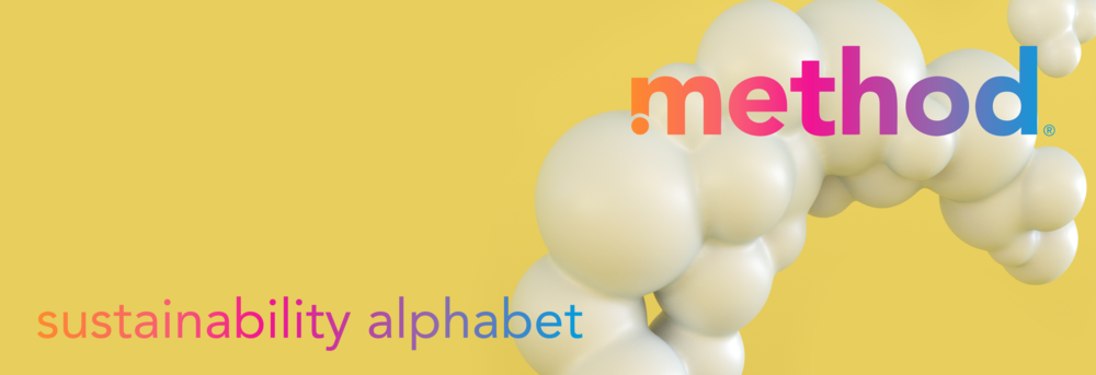 Method Home Sustainability Alphabet Header by Noah Camp