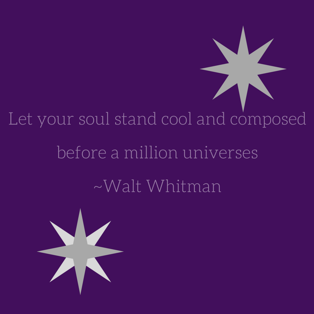 Let your soul stand cool and composed before a million universes.png
