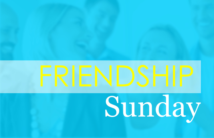 Friendship Sunday images