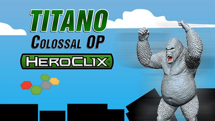 Heroclix Titano Colossal Event Image MC.jpg