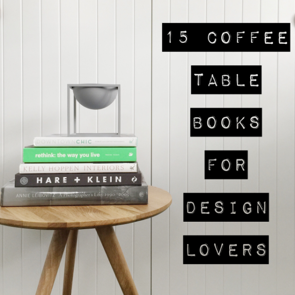 15 coffee table books for design lovers — the little design corner