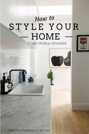 How To Style Your Home  Tips From A Designer