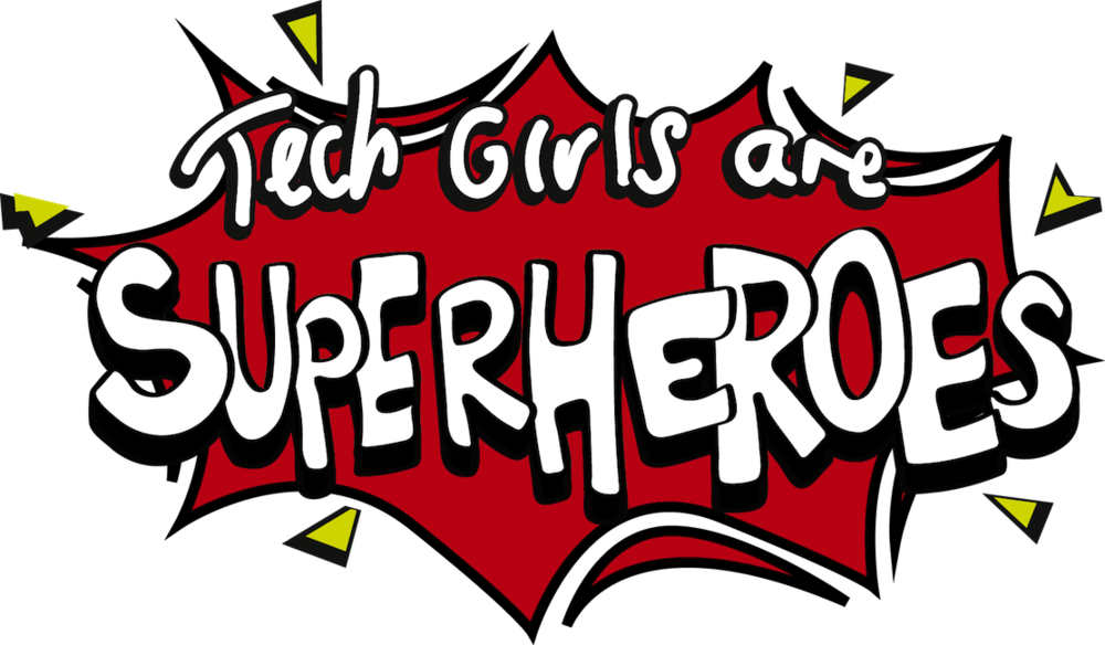 1st place at Tech Girls are Superheroes