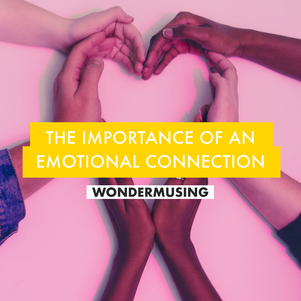 http://www.wearewonderworks.com/we-wonder/emotional-connections
