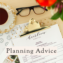 Planning Advice | Heirloom Event Co. Blog