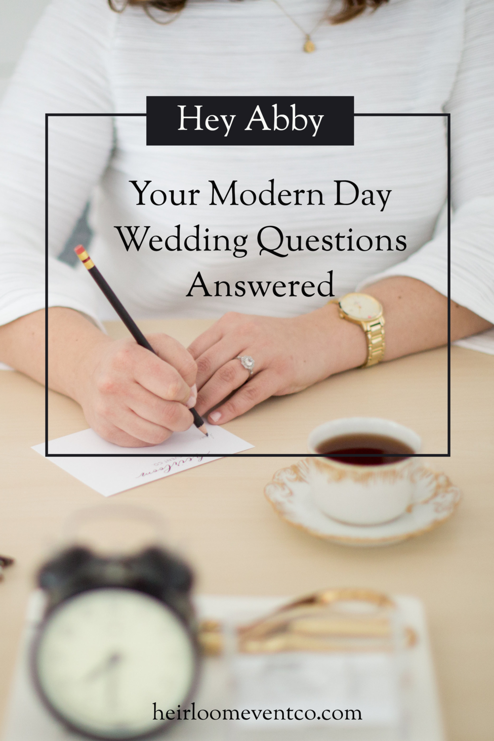 Hey Abby // Your Modern Day Wedding Questions Answered