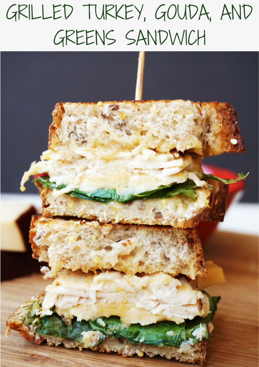 Grilled Turkey, Gouda, and Greens Sandwich
