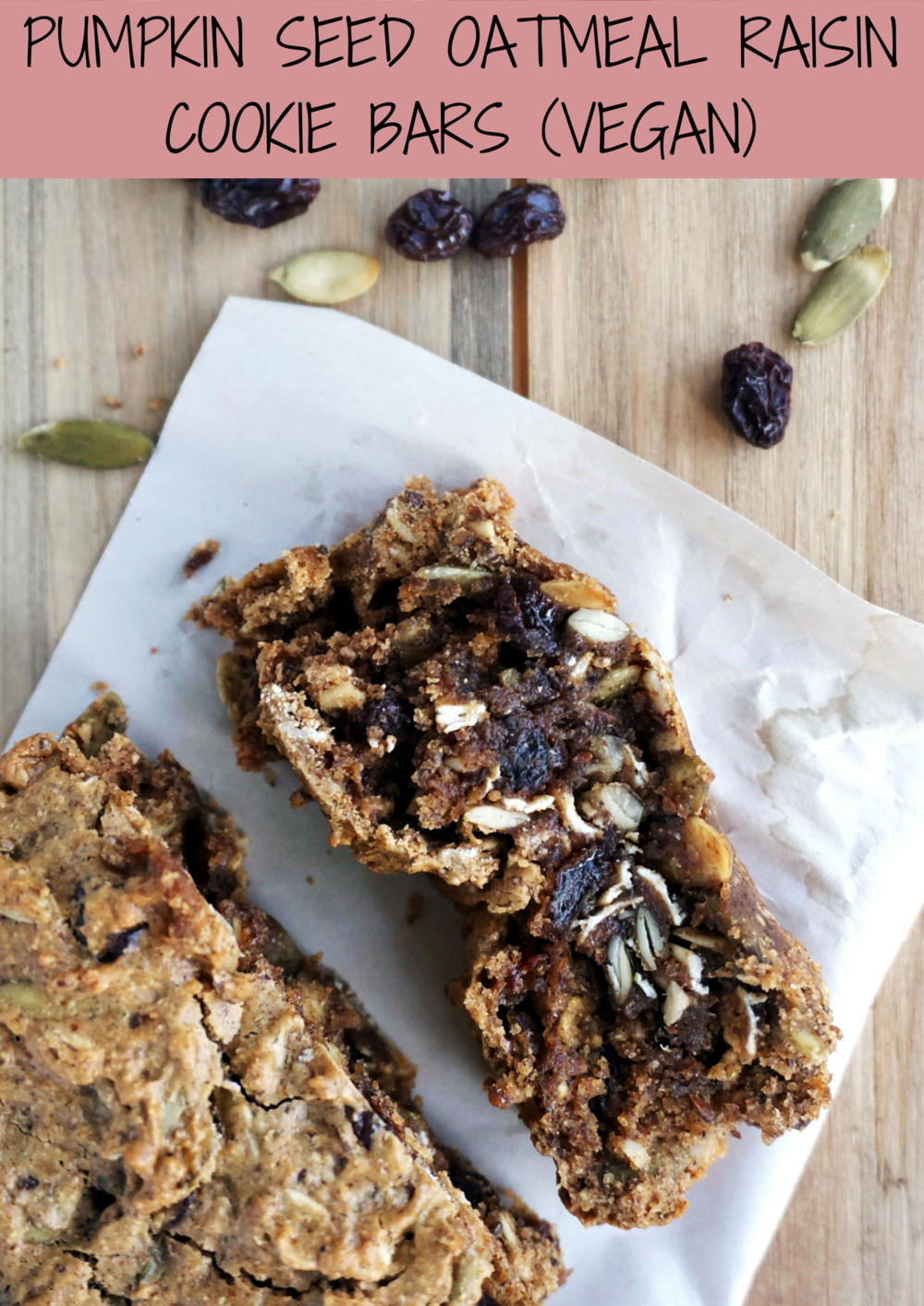 Pumpkin Seed Oatmeal Raisin Cookie Bars (Vegan)