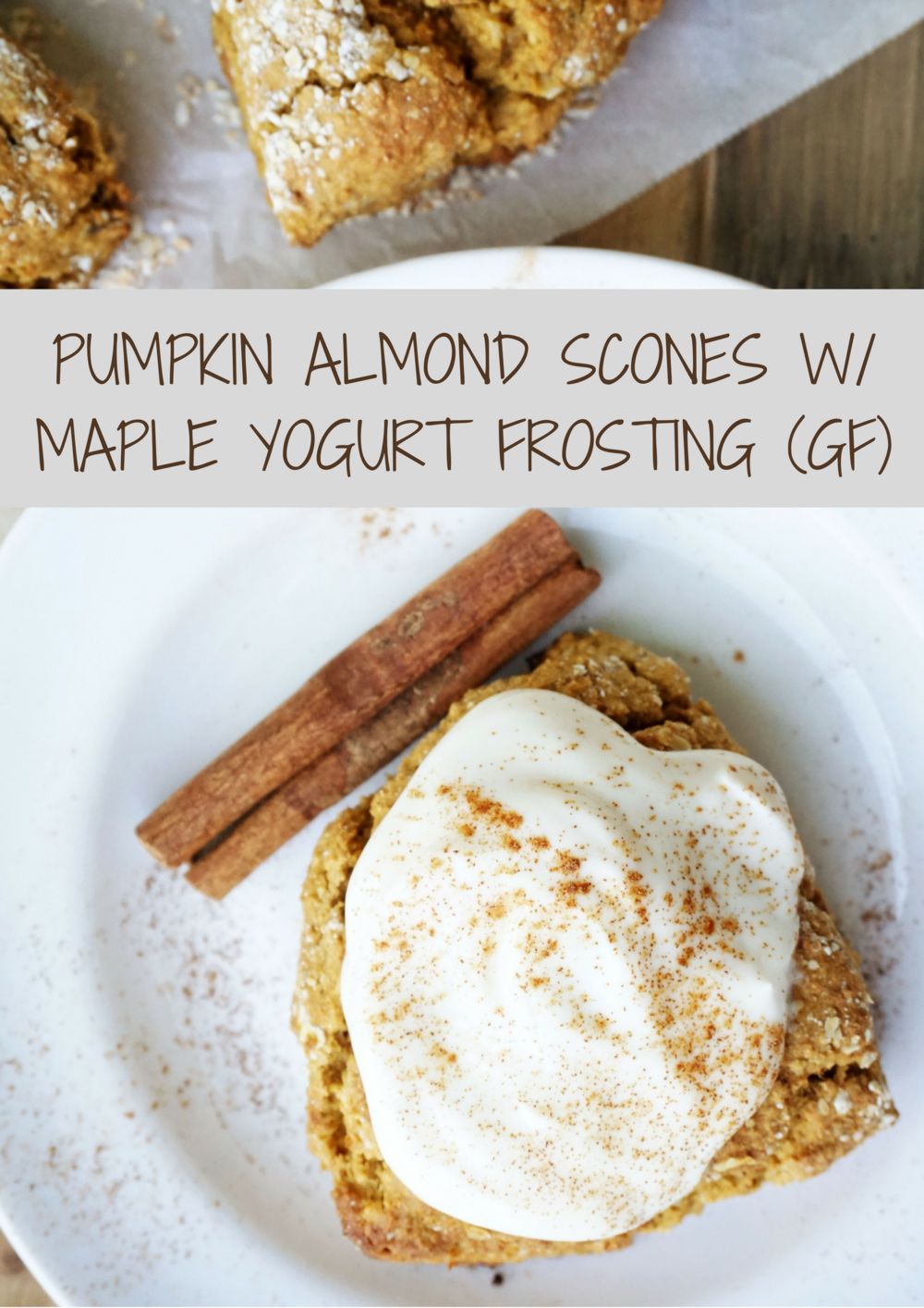Pumpkin Almond Scones w/ Maple Yogurt Frosting (GF)