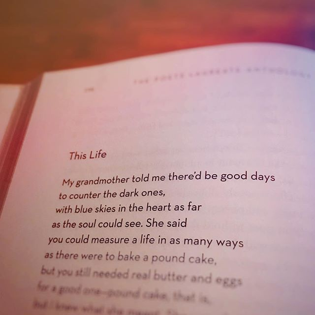 "Hold tight to those good days. Hope you're doing well, friends. Poem: ""This Life"" by Rita Dove #poetry #instapoetry #poem"