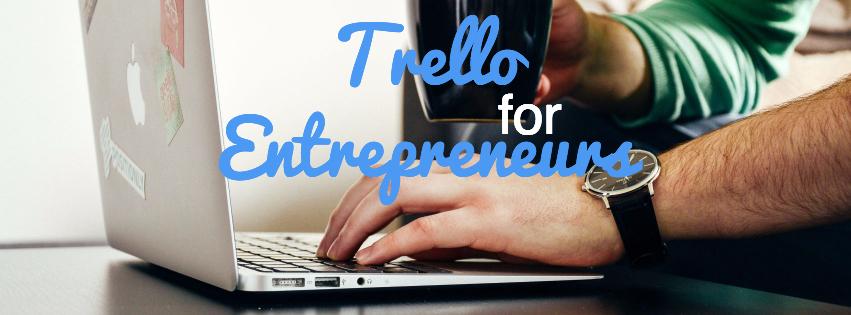 trello for entrepreneurs facebook.jpg