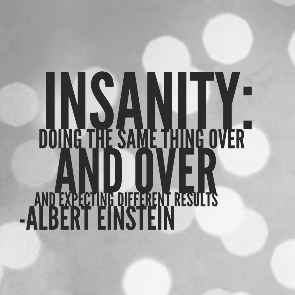 Albert Einstein on insanity