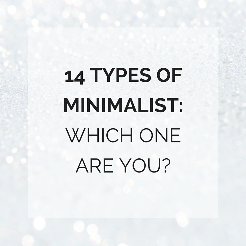 14 types of minimalist: Which one are you?