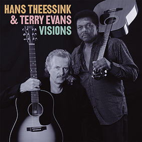 Hans Theessink & Terry Evans - Visions