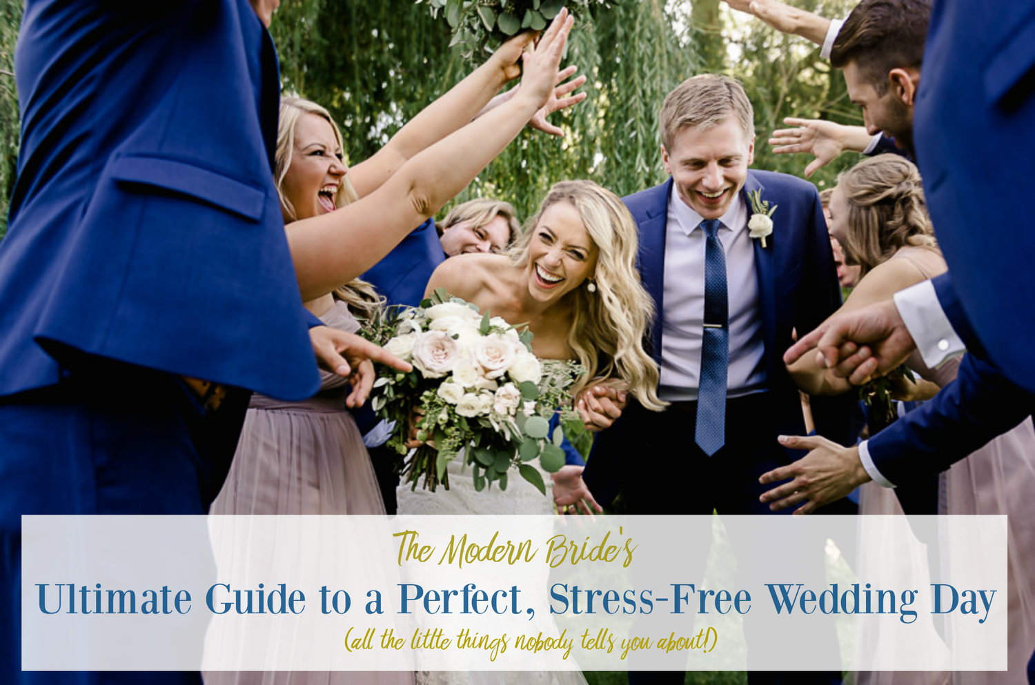 b6c3924901a The Modern Bride s Ultimate Guide to a Perfect