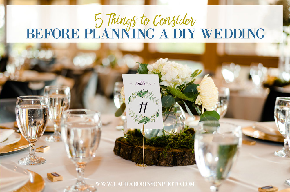 5 things to consider before planning a DIY wedding.jpg