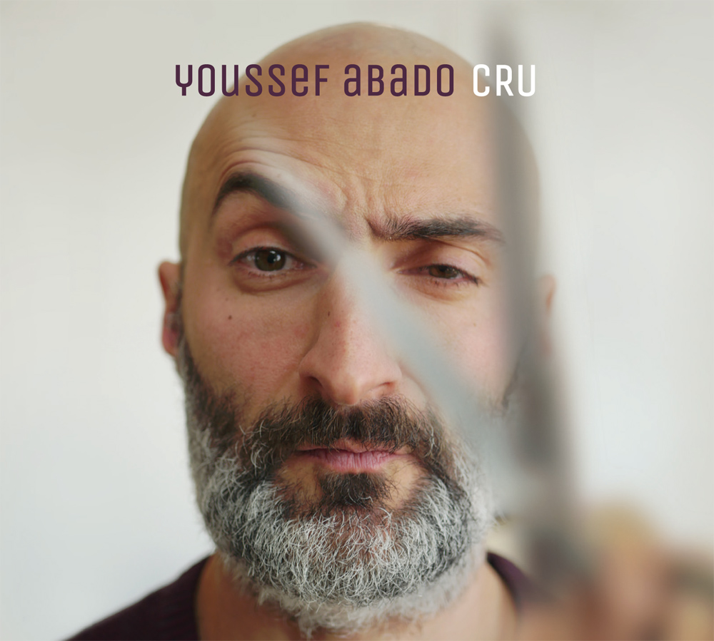 CRU - Youssef Abado CD // Numérique Waterfall Music // MK Label