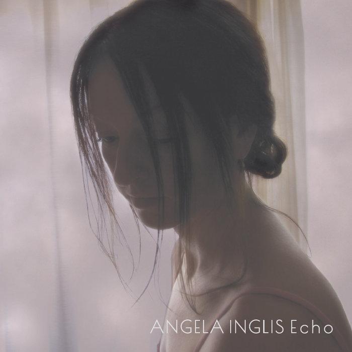 ECHO - Angela Inglis  Album numérique