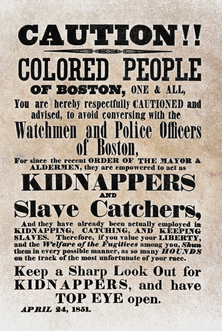 A flyer distributed by abolitionists in Boston in 1851.