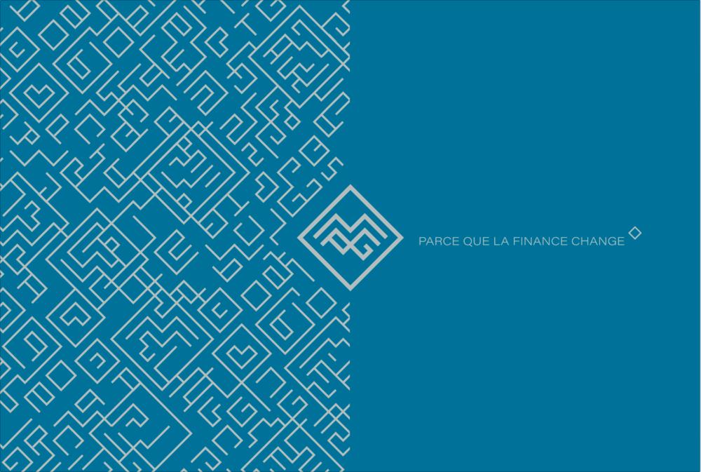 """Création d'une nouvelle signature adaptée à la nouvelle plateforme de marque : """"PARCE QUE LA FINANCE CHANGE"""""""