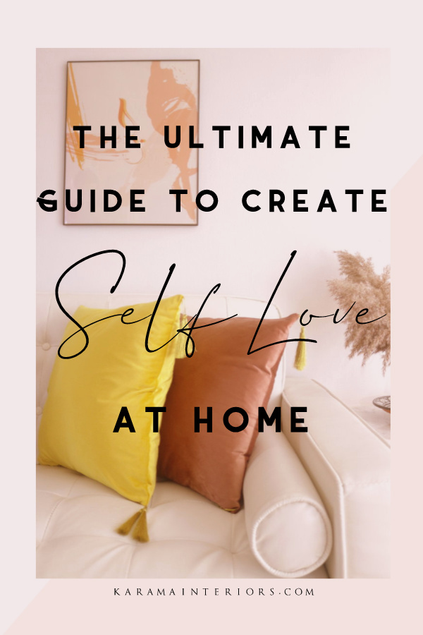 6 Tips to Bring Self ove into Your Home.jpg