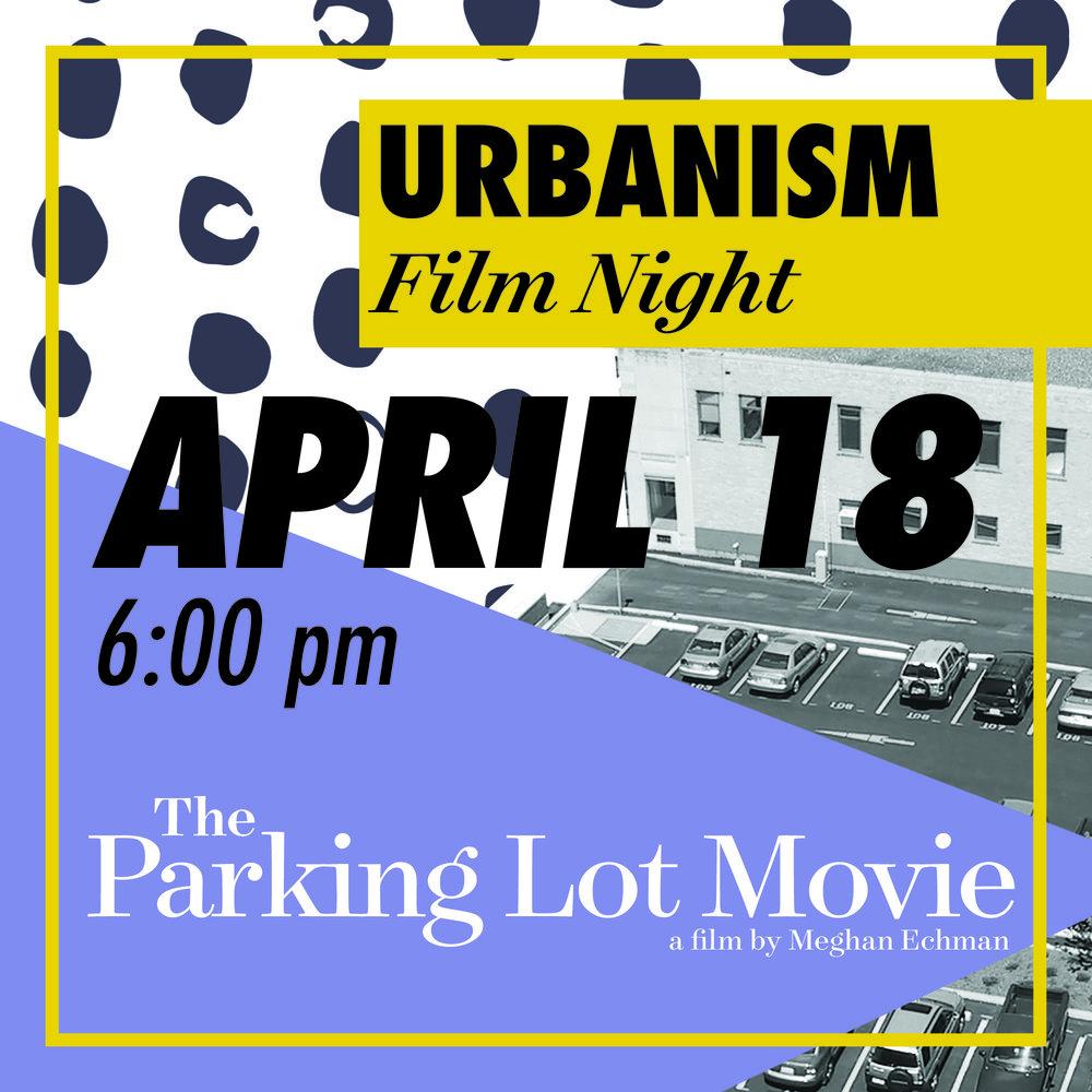 UFN2_April18_TheParkingLotMovie.jpg