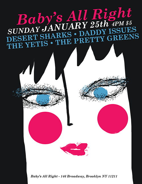 Desert Sharks / Daddy Issues / The Yetis / PGs Baby's All Right: January 2014 New York NY (USA)