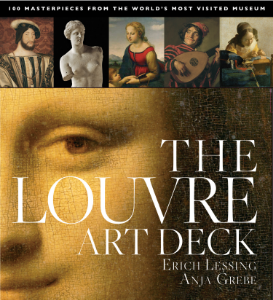 The Louvre Art Deck 100 Masterpieces from the World's Most Popular Museum Photographs by Erich Lessing Text by Anja Grebe Based on Black Dog's bestselling book The Louvre: All the Paintings, this beautiful, informative card deck is the perfect way to experience the treasures of one of the most spectacular masterpiece collections in the world.