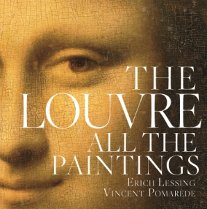 The Louvre: All the Paintings Preface by Henri Loyrette, General Director of The Louvre Photography by Erich Lessing Text by Vincente Pomarède and Anje Grebe An historic publishing event! Endorsed by the Louvre and for the first time ever, every painting from the world's most popular museum is available in one stunning book.