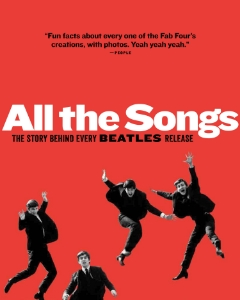 "All the Songs The Story Behind Every Beatles Release Preface by Patti Smith Philippe Margotin and Jean-Michel Guesdon Scott Freiman, consulting editor Every album and every song ever released by the Beatles—from ""Please Please Me"" (U.S. 1963) to ""The Long and Winding Road"" (U.S. 1970)—is dissected, discussed, and analyzed by two music historians in this lively and fully illustrated work."