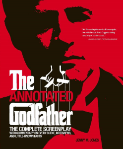 The Annotated Godfather The Complete Screenplay With Commentary on Every Scene, Interviews, and Little-Known Facts Jenny M. Jones This fully authorized, annotated, and illustrated edition of the complete screenplay of The Godfather presents all the little-known details and behind-the-scenes intrigue surrounding this landmark film.