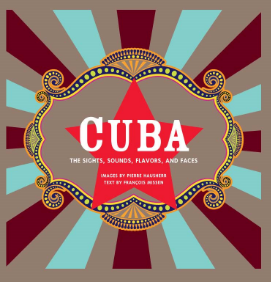 Cuba The Sights, Sounds, Flavors, and Faces François Missen Photography by Pierre Hausherr The people, architecture, cuisine, and natural beauty of Cuba come to life in this gorgeous, one-of-a-kind tribute to this fascinating island country.