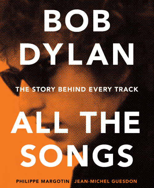 BOB DYLAN: ALL THE SONGS The Story Behind Every Track Philippe Margotin, Jean-Michel Guesdon From the authors of Black Dog & Leventhal's best-seller All the Songs: The Story Behind Every Beatles Release comes their next title paying homage to one of music's greats: Bob Dylan. This is the most comprehensive account of Bob Dylan's work yet published with the full story of every recording session, every album, and every single released during his remarkable and illustrious 53-year career.