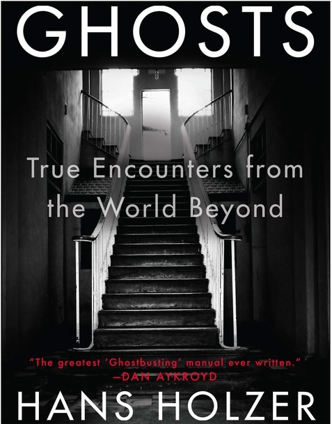 Ghosts True Encounters From The World Beyond Hans Holzer A classic work by the world's leading expert on ghosts, with more than 250,000 copies in print, is being reissued to coincide with the release of the Ghostbusters movie in July, 2016.