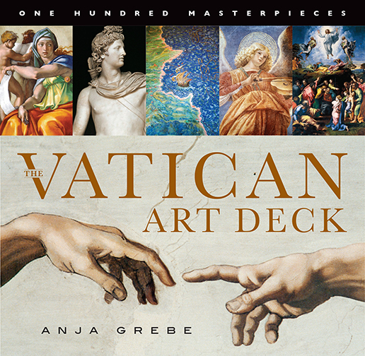 The Vatican Art Deck One Hundred Masterpieces ANJA GREBE This one-of-a-kind array of 100 art masterpieces, quality printed on handsome card stock, brings together the finest works from the magnificent spiritual and artistic collection of the Vatican.