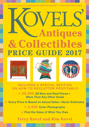 Kovels' Antiques and Collectibles Price Guide 2017 America's Most Authoritative Antiques Annual! Terry Kovel and Kim Kovel The 49th edition of Kovels', the leading antiques price guide, includes 25,000 listings and more than 2,500 full-color photographs.